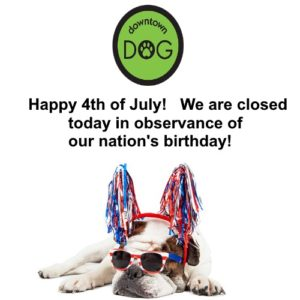 July 4th - We are closed