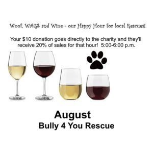 Woof, WAGS and Wine - Bully 4 You Rescue